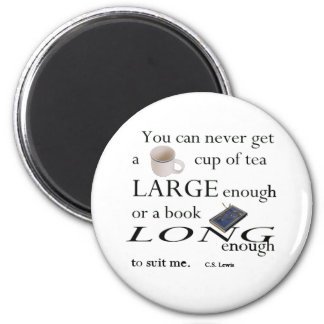 You'll never find a cup of tea 2 inch round magnet