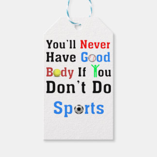 You'll Never Have Good Body If You Don't Do Sports Pack Of Gift Tags