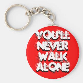 You'll Never Walk Alone, You'll Never Walk Alone Keychain