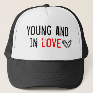 young and in love trucker hat