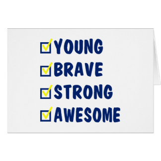 Young brave strong awesome card