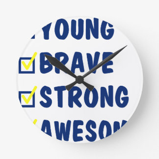 Young brave strong awesome round clock