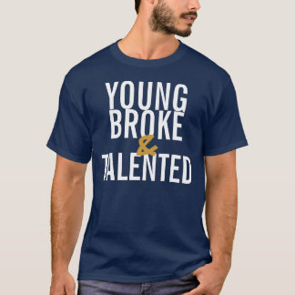 Young Broke & Talented Tee II (Navy/White)