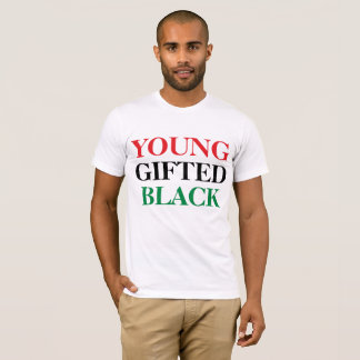 Young, Gifted, & Black T-Shirt