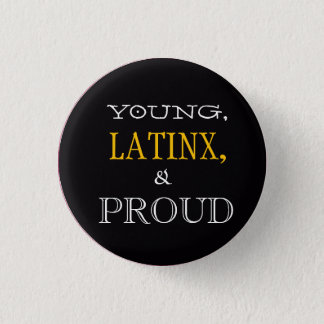Young, Latinx, & Proud Pin