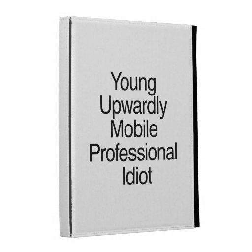 Young Upwardly Mobile Professional Idiot.ai iPad Folio Cases