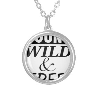 YOUNG WILD AND FREE SILVER PLATED NECKLACE