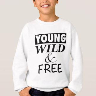 YOUNG WILD AND FREE SWEATSHIRT