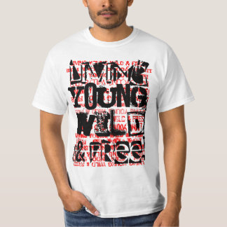 YOUNG WILD AND FREE T-Shirt