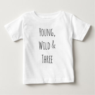 Young wild & three bestselling trendy hipster kids baby T-Shirt