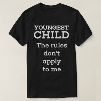 Youngest Child T-Shirt