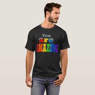 Your Are Amazing 101 T-Shirt