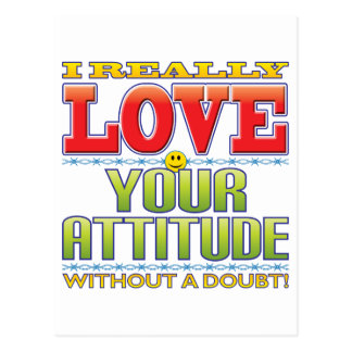 Your Attitude Love Face Postcard