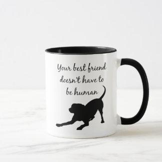 Your Best Friend Inspirational Pet Dog Quote Art Mug