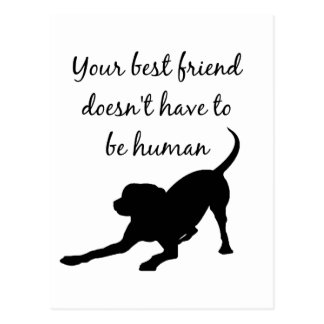 Your Best Friend Inspirational Pet Dog Quote Art Postcard