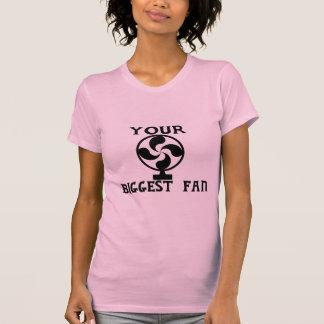 Your Biggest Fan T-Shirt