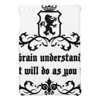 Your Brain Understands You Medieval quote iPad Mini Covers