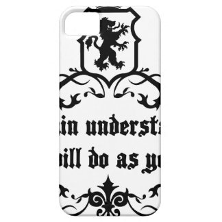 Your Brain Understands You Medieval quote iPhone 5 Cases