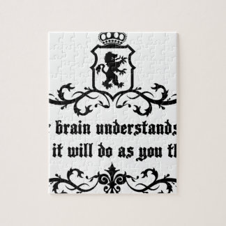 Your Brain Understands You Medieval quote Jigsaw Puzzle
