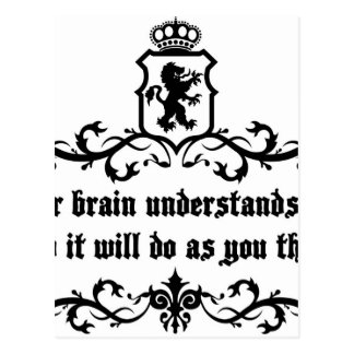 Your Brain Understands You Medieval quote Postcard