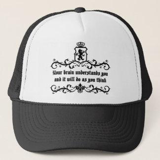 Your Brain Understands You Medieval quote Trucker Hat
