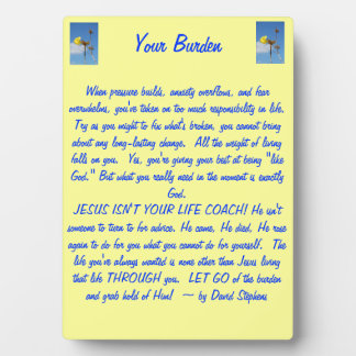 Your Burden Plaque