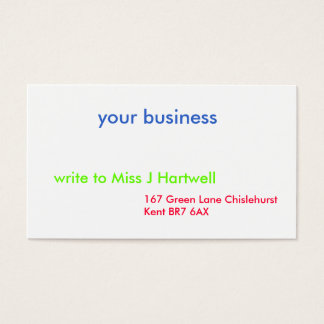 your business, 167 Green Lane Chislehurst Kent ... Business Card