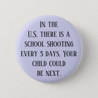 Your child could be next 2 inch round button