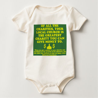 Your Church Is The Greatest Charity. Baby Bodysuit