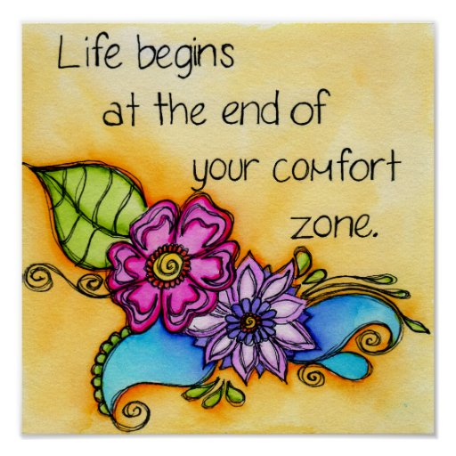 Your Comfort Zone Poster