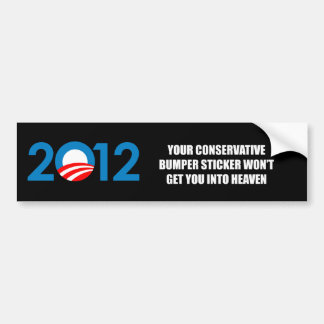 Your Conservative bumper sticker won't get you int