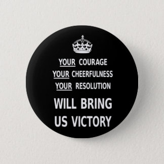 Your Courage Will Bring Us Victory white low price 2 Inch Round Button