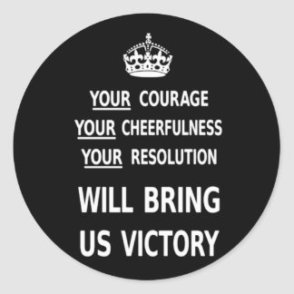 Your Courage Will Bring Us Victory white low price Round Sticker