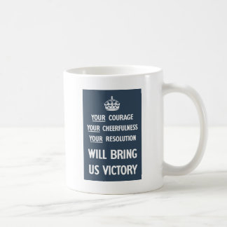 Your Courage Your Cheerfulness Your Resolution Basic White Mug
