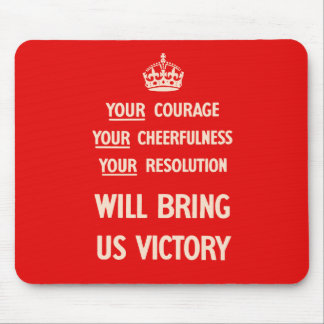 Your Courage Your Cheerfulness Your Resolution Mouse Pad