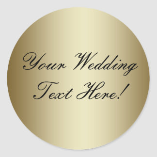 Your Design Here! Customizable Gold Wedding Seal Round Sticker