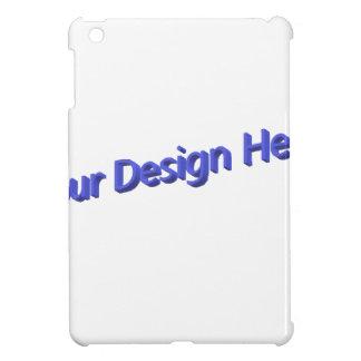 Your Design Here iPad Mini Case