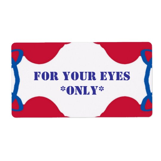 YOUR EYES ONLY label