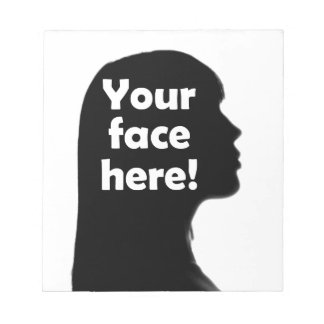 your-face-here-copy notepad
