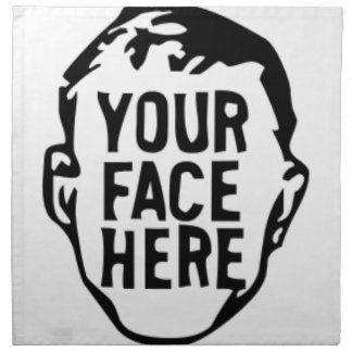 your-face-here napkin