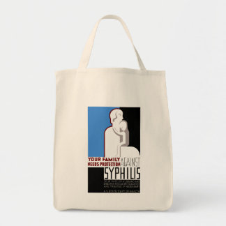 Your Family Needs Protection Against Syphilis Tote Bag