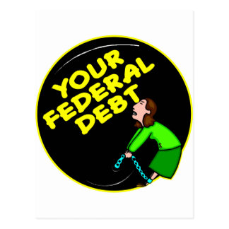 Your Federal Debt Ball and Chain Post Cards