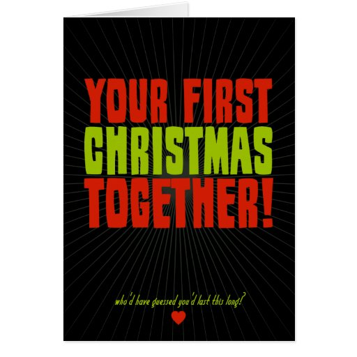 Your First Christmas Together Greeting Cards