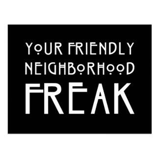 Your Friendly Neighborhood Freak Postcard