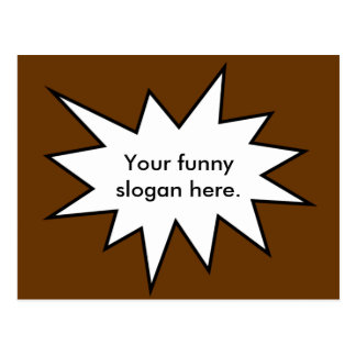 your-funny-slogan-here01 postcard