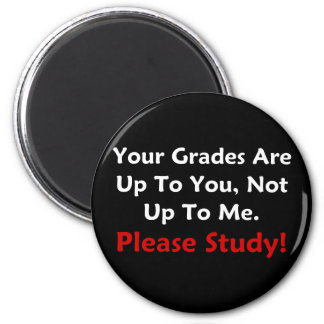 Your Grades Are Up To You (dark) Magnet