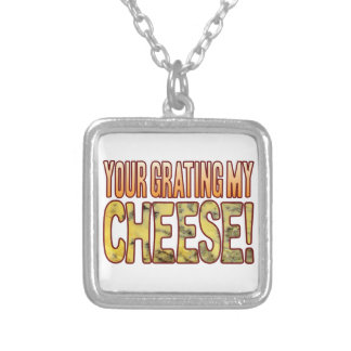 Your Grating My Blue Cheese Silver Plated Necklace