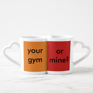 Your Gym or Mine? Coffee Mug Set