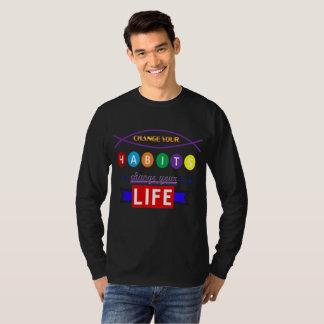 your habit T-Shirt