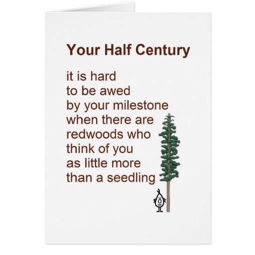 Your Half Century - A Funny 50th Birthday Poem Greeting Card